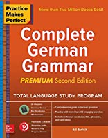 Complete German Grammar (Practice Makes Perfect)