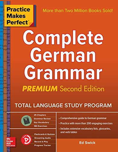 Compare Textbook Prices for Practice Makes Perfect: Complete German Grammar, Premium Second Edition 2 Edition ISBN 9781260121650 by Swick, Ed