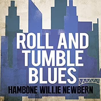 Roll and Tumble Blues