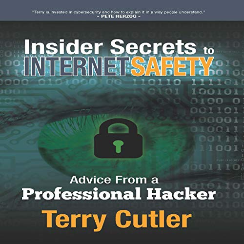 Insider Secrets to Internet Safety cover art