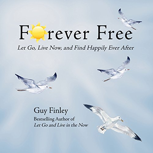 Forever Free                   By:                                                                                                                                 Guy Finley                               Narrated by:                                                                                                                                 Guy Finley                      Length: 7 hrs and 31 mins     1 rating     Overall 5.0