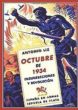Octubre de 1934. Insurrecciones y revolución (España en Armas) (Spanish Edition)