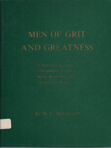 MEN OF GRIT AND GREATNESS: A Historical Account of Middleburg