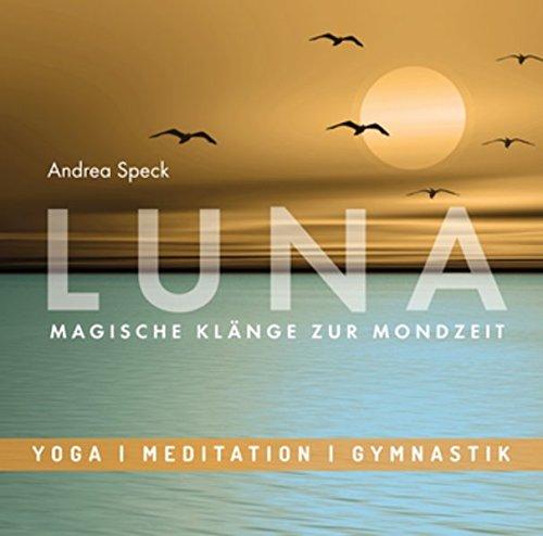 Entspannungsmusik: LUNA - Magische Klänge zur Mondzeit, Meditative Musik mit Saxophon für Relaxation, Pilates, Mond-Yoga und Wellness