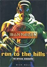 Run to the Hills: Inside Story of