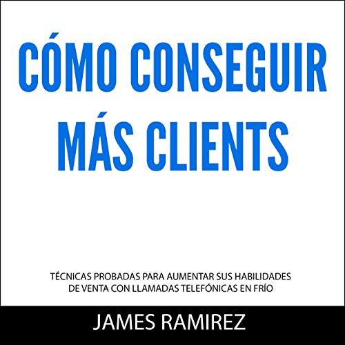 『Como Conseguir Mas Clientes [How to Get More Clients]』のカバーアート