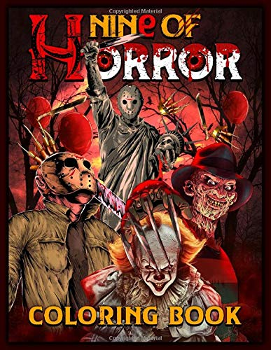 Compare Textbook Prices for Nine of Horror Coloring Book: Relaxation Color Freak of Horror Coloring Books for Adults with Nightmare Halloween Terrifying Monsters A Serial Killers from Classic Horror Movies  ISBN 9798667885696 by Sins, Nine
