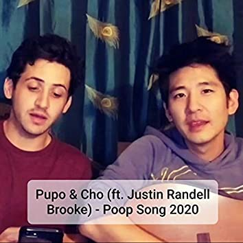 Poop Song 2020 (feat. Nick Pupo & Justin Randell Brooke)
