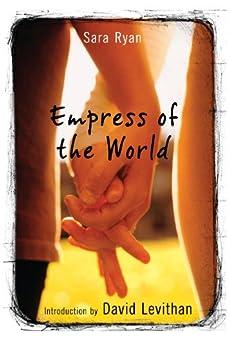 Empress of the World by [Sara Ryan]