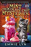 Mint Chocolate Chip Mysteries Books 1-3 Special Edition (Whiskered Mysteries Book 4)