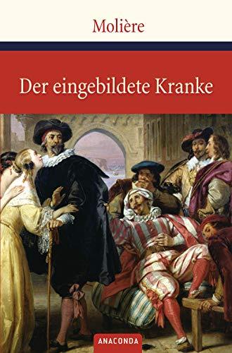 Der eingebildete Kranke (Große Klassiker zum kleinen Preis, Band 42)
