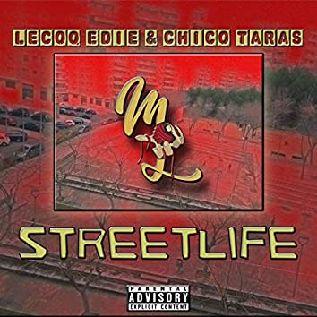 Streetlife (feat. Chico Taras)