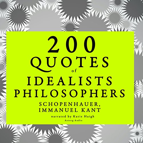 200 Quotes of Idealist Philosophers audiobook cover art