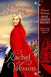 Christmas in Clover Springs (Clover Springs Mail Order Brides Book 8)