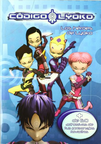 Codigo lyoko - heroes de lyoko, los (Activa (medialive))