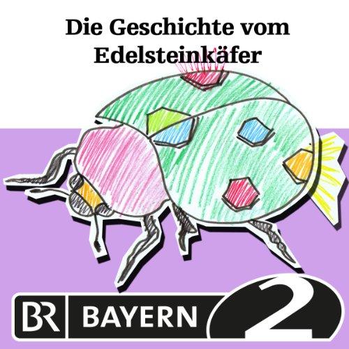 Die Geschichte vom Edelsteinkäfer cover art