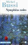 Nymphéas noirs - Presses de la Cité - 20/01/2011