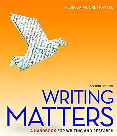 Writing Matters (National Tabbed Edition) with MLA Booklet 2016 and Connect Composition Access Card by Rebecca Moore Howard (2016-04-22)
