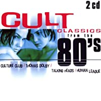 Cult: Classics From The 80's