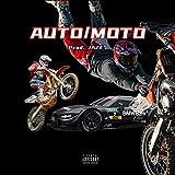 Auto/Moto [Explicit]