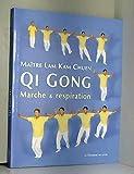 Qi Gong - Marche et respiration