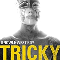 Knowle West Boy by Tricky (1995-07-10)