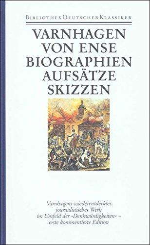Werke in fünf Bänden: Band 4: Biographien. Aufsätze. Skizzen. Fragmente