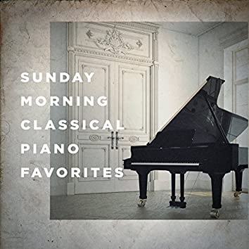 Sunday Morning Classical Piano Favorites