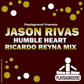 Humble Heart (Ricardo Reyna Mix)