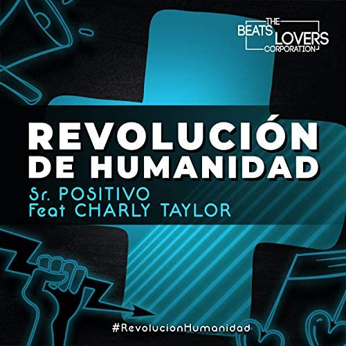 Sr. Positivo feat. Charly Taylor