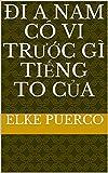 đi a nam có vi trước gì tiếng to của (Spanish Edition)