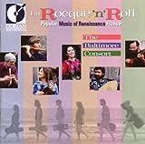 La Rocque  n  Roll: Popular Music of Renaissance France
