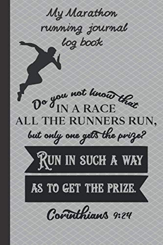 My Marathon running journal: a motivating log book for runners to track their running progress.6 x 9 compact size 126 pages.The last six pages include ... teens.Motivational and inspiring.