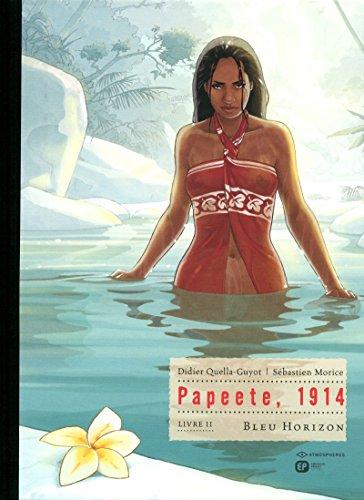 Papeete, 1914 - T2 - Tirage de luxe