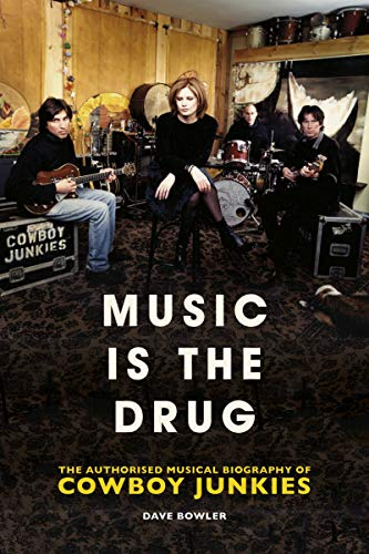Music is the Drug: The Authorised Biography of The Cowboy...
