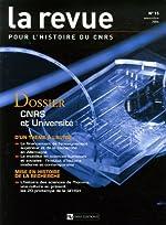 La Revue pour l'histoire du CNRS, N° 15, Novembre 2006 - CNRS et Université de Bernard Bigot