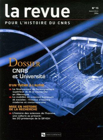 La Revue pour l'histoire du CNRS, N° 15, Novembre 2006