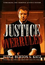 Justice Overruled: Unmasking the Criminal Justice System