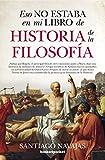 Eso No Estaba En Mi Libro De Historia De La Filosofía (B4P) (Ensayo y divulgación (Bolsillo))