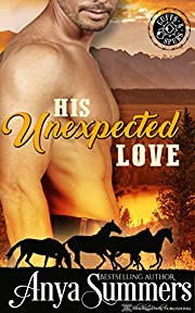 His Unexpected Love (Cuffs and Spurs Book 2)