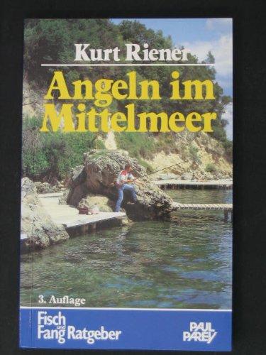 Angeln im Mittelmeer. Angeltechnik, Köder, Fischarten