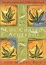 Los Cuatro Acuerdos / The Four Agreements: Una Guia Practica Para LA Libertad Personal par Ruiz