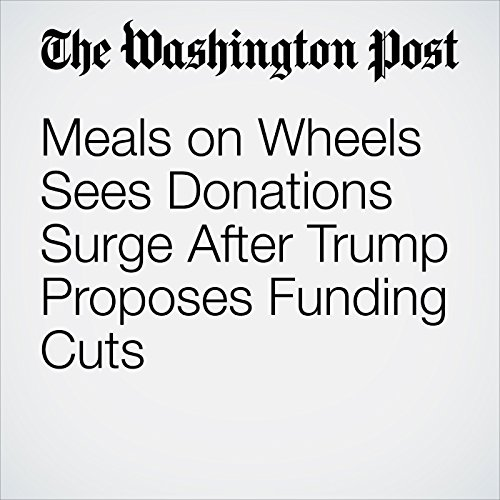 Meals on Wheels Sees Donations Surge After Trump Proposes Funding Cuts copertina