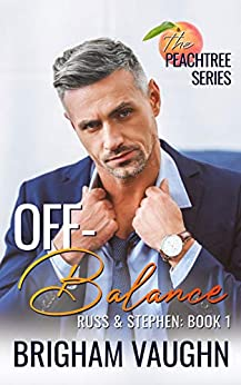 Off-Balance (The Peachtree Series Book 1) by [Brigham Vaughn]