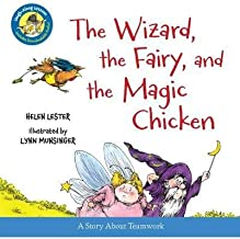 BY Lester, Helen ( Author ) [{ The Wizard, the Fairy, and the Magic Chicken (Laugh-Along Lessons) By Lester, Helen ( Author ) Jul - 01- 2014 ( Hardcover ) } ]