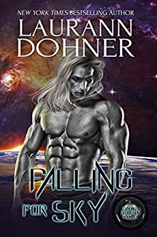 Falling for Sky (Cyborg Seduction Book 11) by [Laurann Dohner]