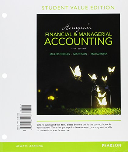 Download Horngren's Financial & Managerial Accounting, Student Value Edition Plus MyLab Accounting with Pearson eText -- Access Card Package (5th Edition) 013407890X