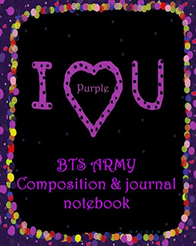 I PURPLE YOU: BTS Army Composition & Journal Notebook (I PURPLE YOU 1)