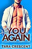 Not You Again: An Enemies-to-Lovers Romantic Comedy (Hard Wood Book 2)