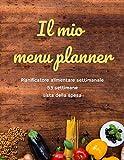 Il mio menu planner | Pianificatore alimentare settimanale | 53 settimane | Lista della spesa: Batch cooking ready
